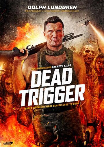 Осечка / Dead Trigger. 2017г.