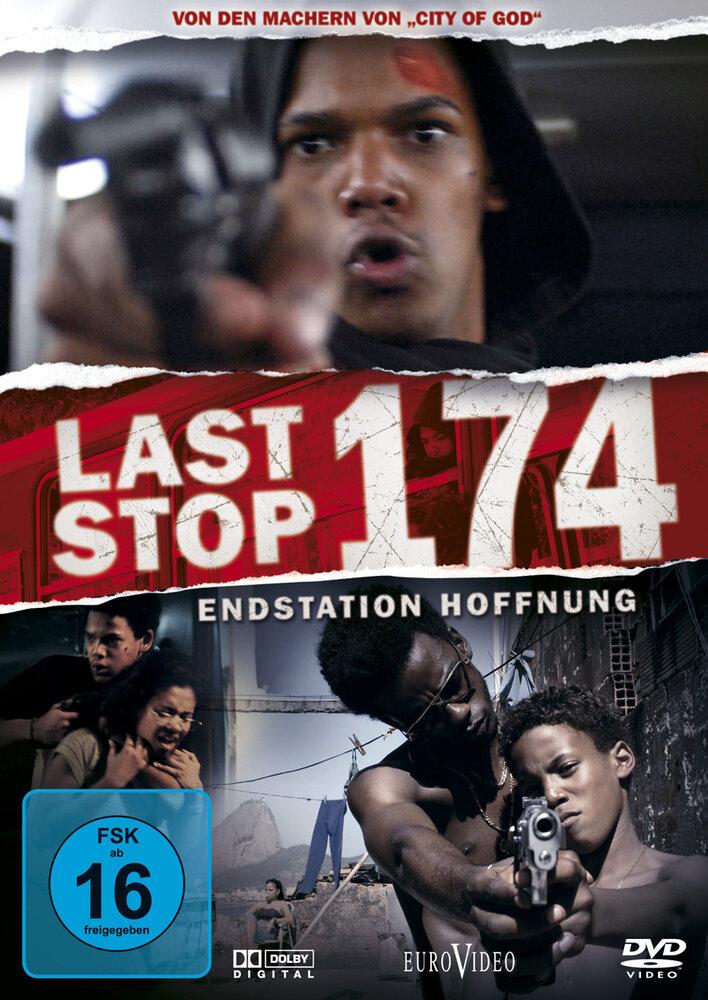 Последняя остановка 174-го (2008) - смотреть онлайн
