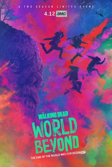 Ходячие мертвецы: Мир за пределами / The Walking Dead: World Beyond (2020)