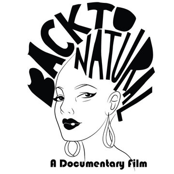 (Back to Natural: A Documentary Film)