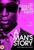 История мужчины (A Man's Story)