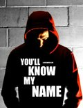 (You'll Know My Name)