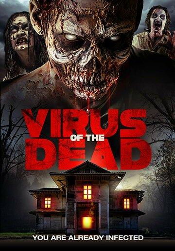 Virus of the Dead (2017)