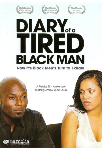 (Diary of a Tired Black Man)