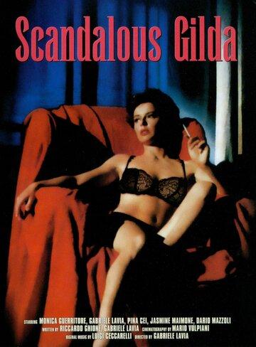 Скандальная Джильда (1985)