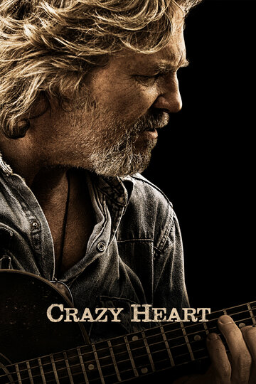 Сумасшедшее сердце (2009) - музыкальная мелодрама смотреть онлайн