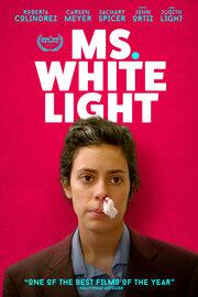Ms. White Light (2019) смотреть онлайн фильм в хорошем качестве 1080p