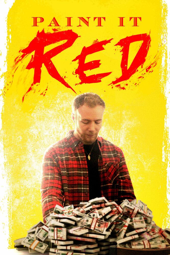 Покрась это красным (2018)