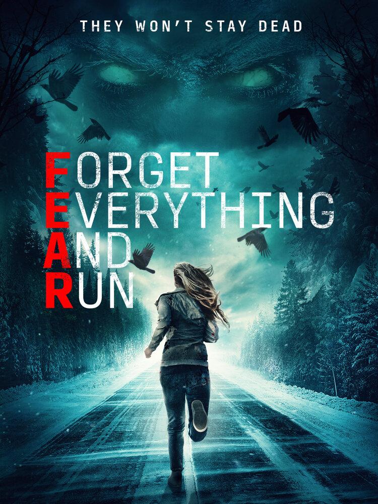 Забудь всё и беги (2021)