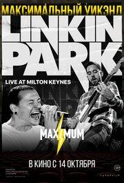 Linkin Park: Дорога к революции (живой концерт в Милтон Кейнз) (2008)