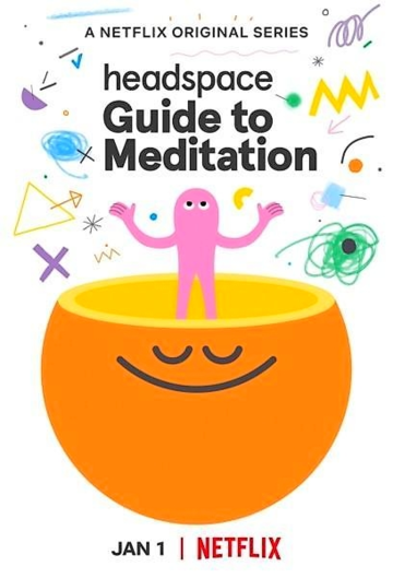 Headspace: руководство по медитации 2021 | МоеКино