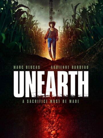 Из-под земли / Unearth / 2020