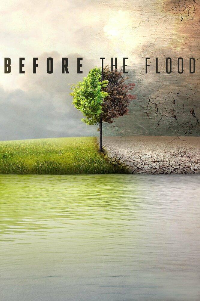 Спасти планету | Before the Flood | Смотреть онлайн HD