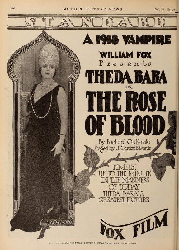 Реклама фильма  «Кровавая роза» с участием Теды Бары