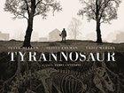 Независимое кино Британии олицетворяет «Тиранозавр»