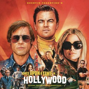 "Various Artists ""Quentin Tarantino's Once Upon a Time in Hollywood - Original Motion Picture Soundtrack"""