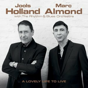 "Holland, Jools / Almond, Marc ""Lovely Live To Live"""