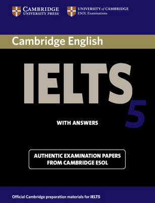 Cambridge IELTS (International English Language Testing System) 5 Student's Book with answers