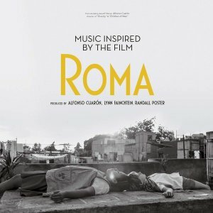 "Various Artists ""виниловая пластинка Music Inspired by the Film Roma (2 LP)"""