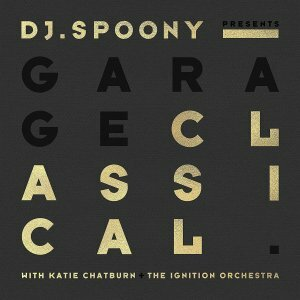 "DJ Spoony ""Garage Classical / Limited Edition"""