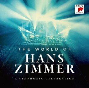 "Zimmer, Hans ""The World of Hans Zimmer - A Symphonic Celebration"""