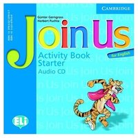 "Gunter Gerngross and Herbert Puchta ""Join Us for English Starter Activity Book Audio CD (Лицензия)"""