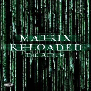 "Various Artists ""виниловая пластинка The Matrix Reloaded - Music From And Inspired By The Motion Picture / Limited Edition (3 LP)"""