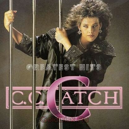 "Си Си Кетч ""C. C. Catch. Greatest Hits (CD)"""