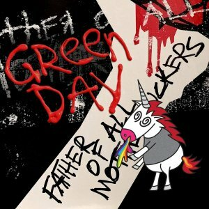 """Green Day """"виниловая пластинка Father Of All Motherfuckers (1 LP)"""""""