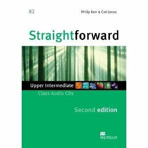 "Philip Kerr ""Straightforward (Second Edition) Upper Intermediate Class Audio CDs"""