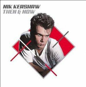 "Kershaw, Nik ""Then & Now"""