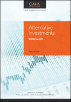 Alternative Investments: CAIA Level 1