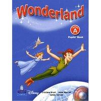 Wonderland Junior A Pupil's Book (+ Audio CD)