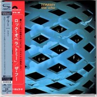 Who, The - Tommy/ CD [ SHM-CD/ Cardboard Sleeve ( mini LP)/ Obi Strip] [ Limited Edition] ( HR cutting from DSD master in 2012, Reissue 2014)
