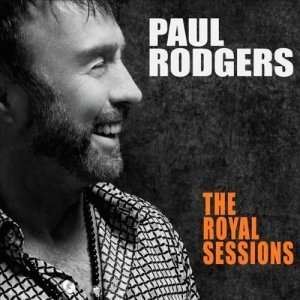 """Rodgers, Paul """"The Royal Sessions / Deluxe Edition"""""""