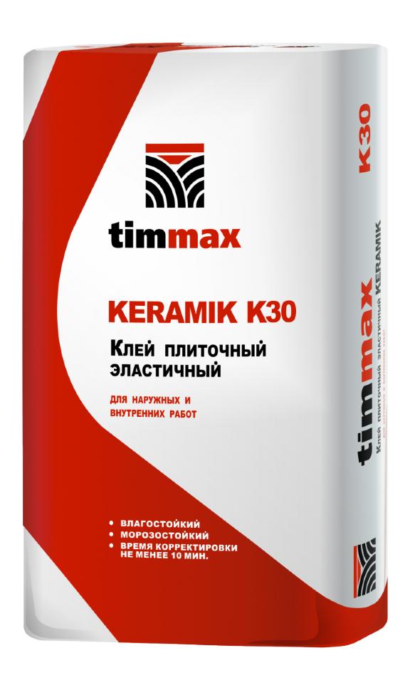 Клей плиточный эластичный ТИММАКС timmax KERAMIK K30, Клей плиточный эластичный