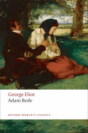 an analysis of george eliots adam bede Adam bede: adam bede, novel written by george eliot, published in three volumes in 1859 the title character, a carpenter, is in love with an unmarried woman who bears a child by another man.