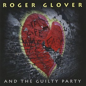 """Glover, Roger """"If Life Was Easy"""""""