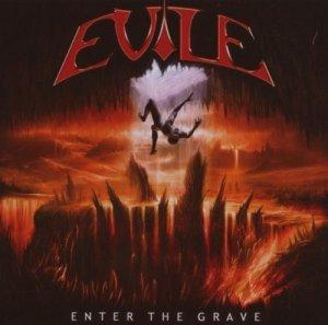 """Evile """"Enter The Grave"""""""