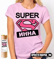 Женская футболка Супер Инна (Розовый цвет)