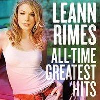 "Rimes, Leann ""All-Time Greatest Hits"""