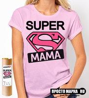 Женская футболка Супер Мама (Розовый цвет)