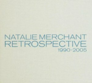 "Merchant, Natalie ""Retrospective 1990-2005 / Deluxe Edition / Digibook"""