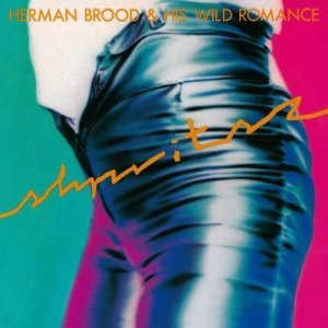 "Herman Brood And His Wild Romance ""виниловая пластинка Shpritsz / Remastered (1 LP)"""