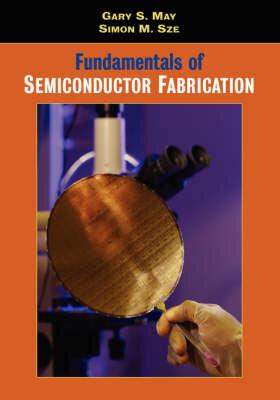 Fundamentals of Semiconductor Fabrication