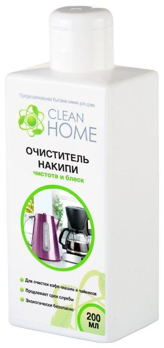 Жидкость Clean Home очиститель накипи чистота и блеск 200 мл