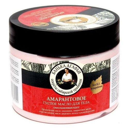 Масло для тела Рецепты бабушки Агафьи Густое амарантовое Банька Агафьи, 300 мл густое масло для волос