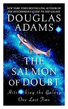 "Adams ""The Salmon of Doubt"""