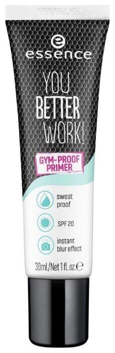 Essence Праймер для макияжа You Better Work! Gym-proof Primer 30 мл