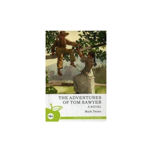 Купить Твен Марк Приключения Тома Сойера. Учебное пособие , Норматика, Учебные пособия